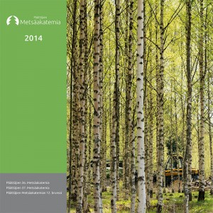 Päättäjien Metsäakatemian vuosijulkaisu 2014